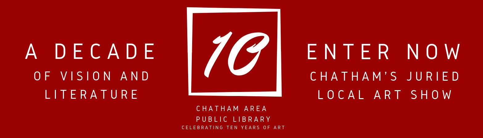 10th Annual Call to Entry Art Show: A Decade of Vision and Literature