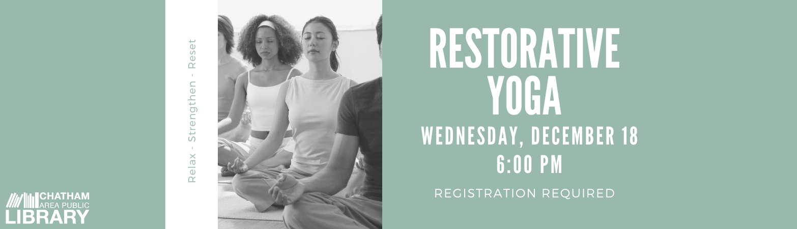 Advertisement for the Restorative Yoga class on December 18 at 6:00 PM. Click to register.