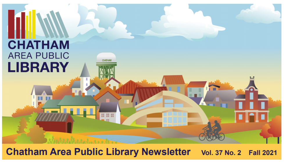 Colorful skyline and landscape with text that reads Chatham Area Public Library Newsletter, Vol. 37 no. 2 Fall 2021