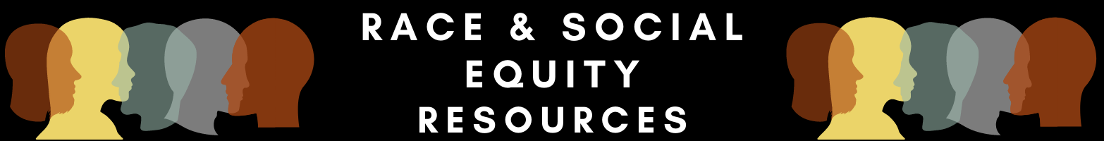 Race & Justice Resources